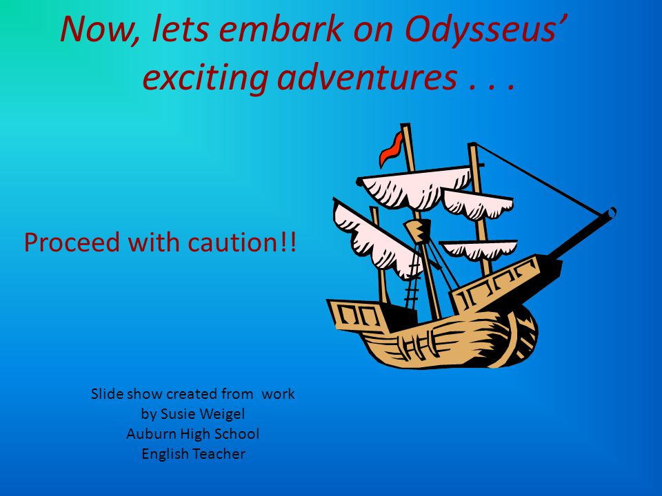 Now it was time for Odysseus and the other Greeks to return to their kingdoms across the sea. Here begins the tale of The Odyssey, Odysseus' 10 year j