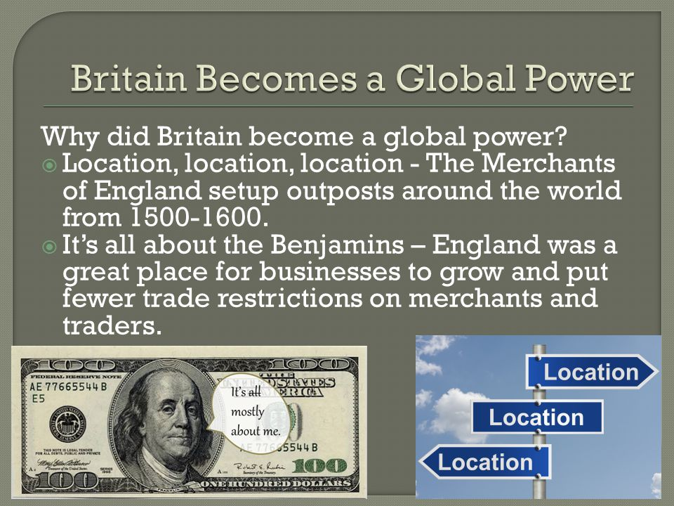  All I do is win – England won the majority of conflicts it was involved in during the 1700s.