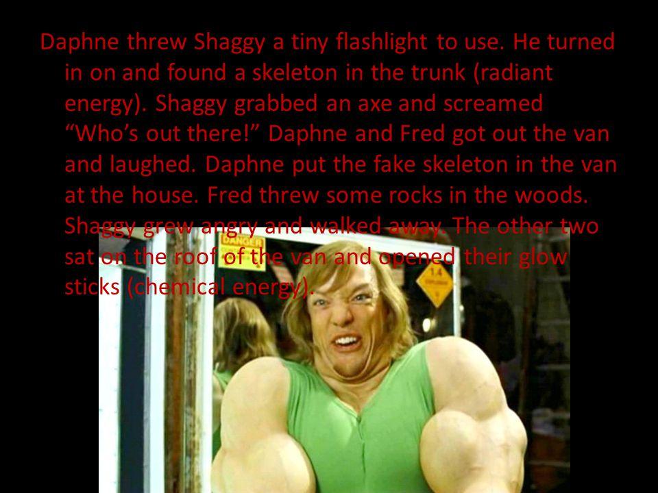 Daphne threw Shaggy a tiny flashlight to use.