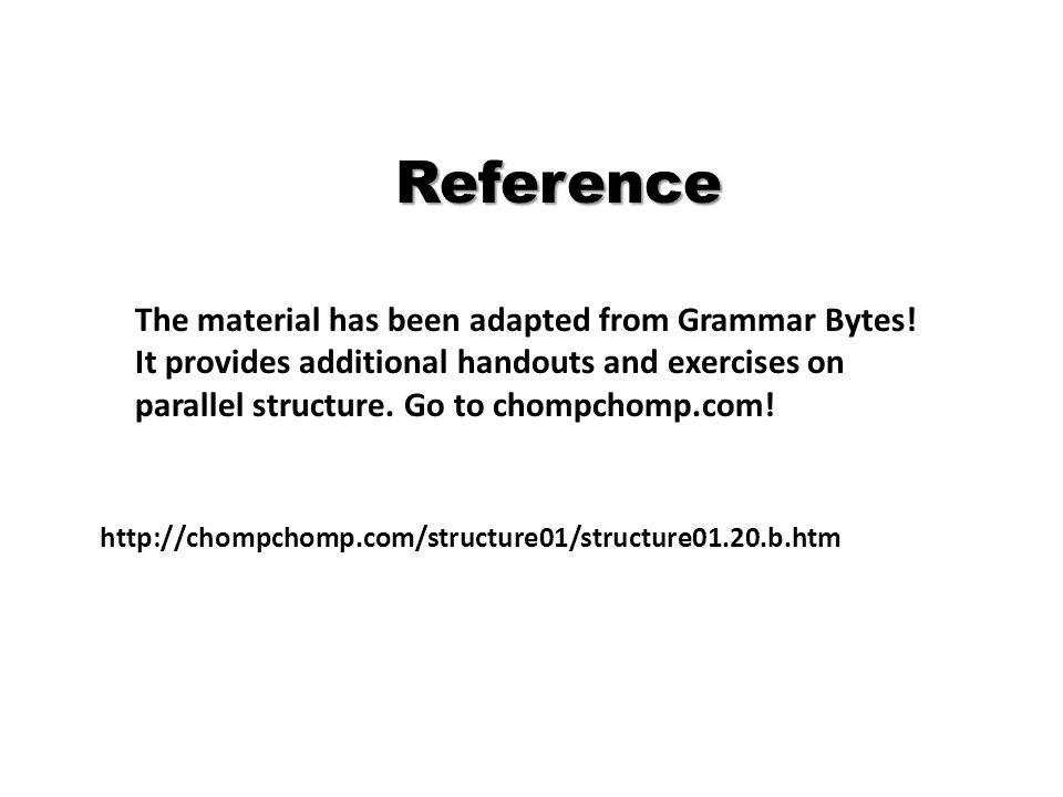 Reference The material has been adapted from Grammar Bytes.