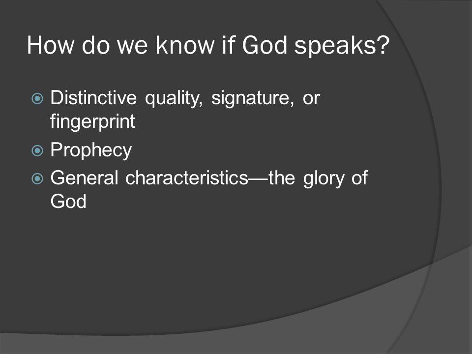 How do we know if God speaks.