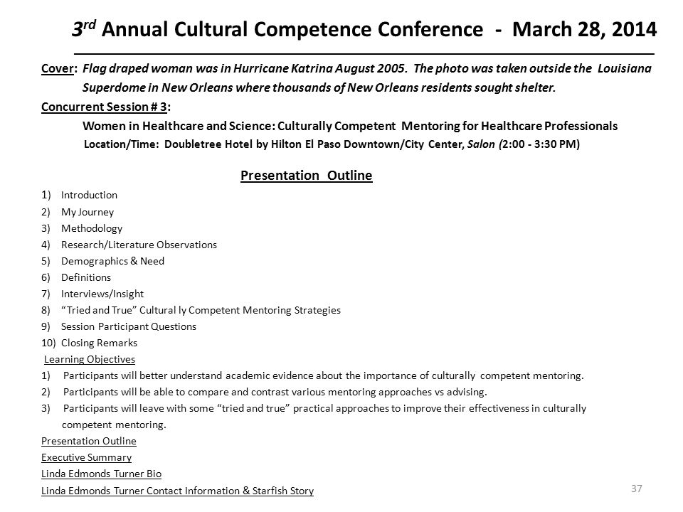 3 rd Annual Cultural Competence Conference - March 28, 2014 ______________________________________________________________________________________________________ Cover: Flag draped woman was in Hurricane Katrina August 2005.