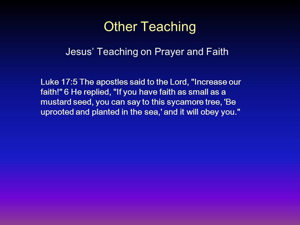 Luke 17:5 The apostles said to the Lord,