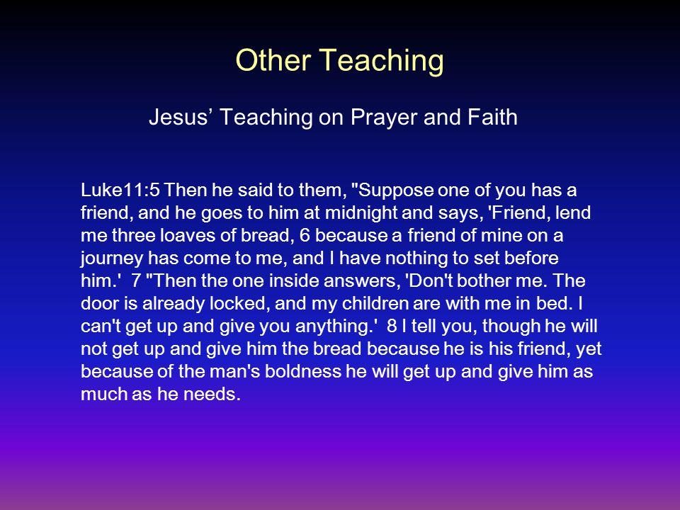 Luke11:5 Then he said to them,