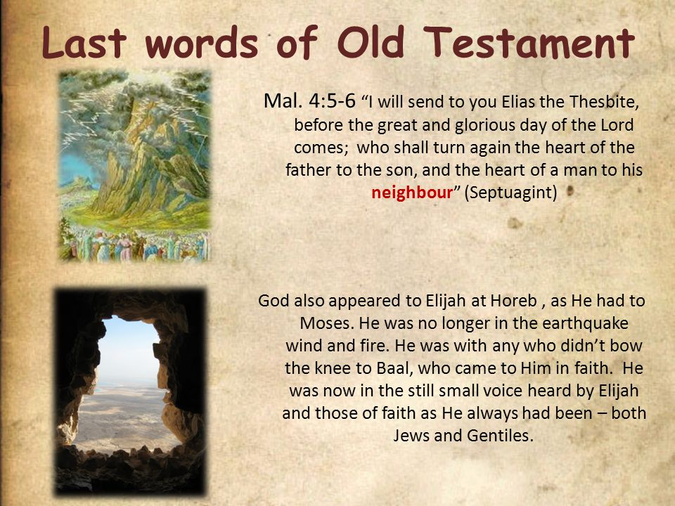 Last words of Old Testament Mal.
