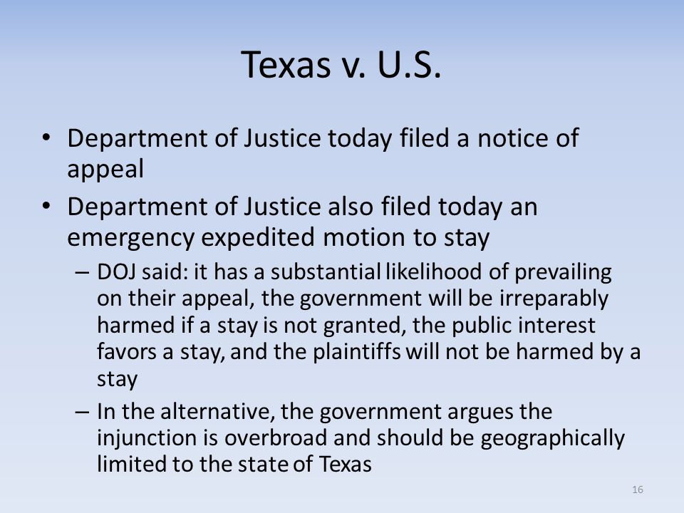 Texas v. U.S. Department of Justice today filed a notice of appeal Department of Justice also filed today an emergency expedited motion to stay – DOJ