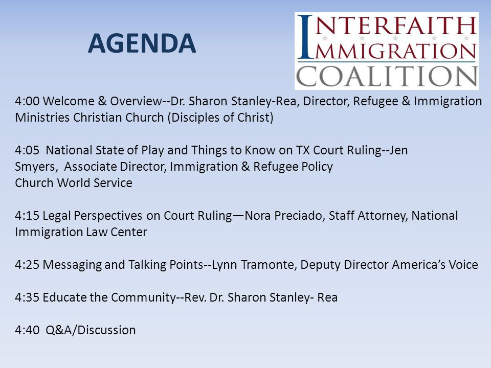 4:00 Welcome & Overview--Dr. Sharon Stanley-Rea, Director, Refugee & Immigration Ministries Christian Church (Disciples of Christ) 4:05 National State