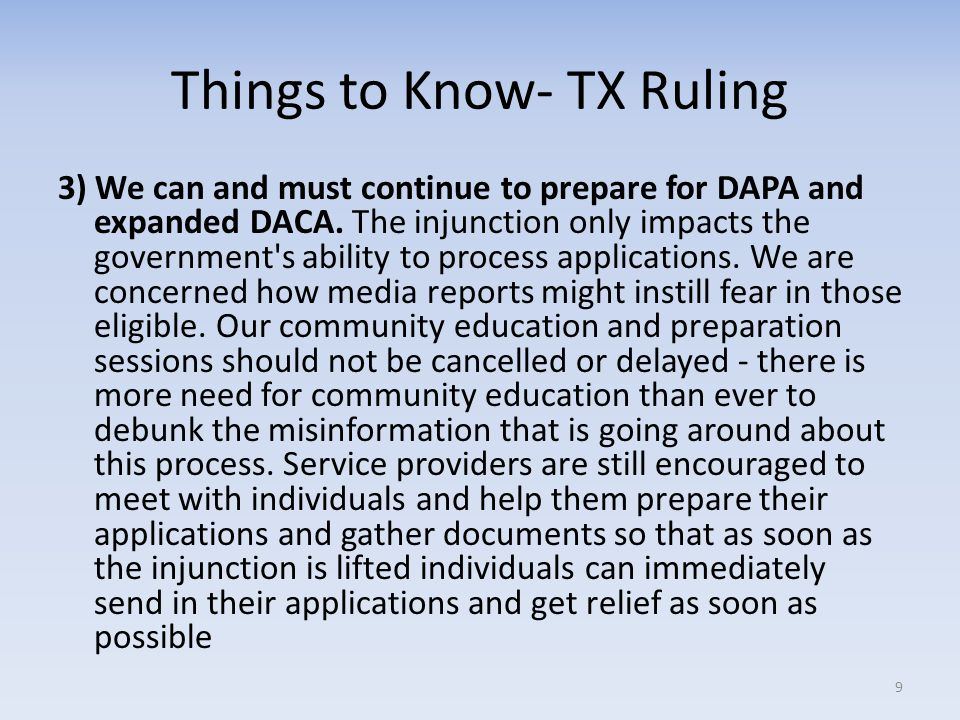 Things to Know- TX Ruling 4) The Texas court case and injunction do not impact all of the President s executive actions.
