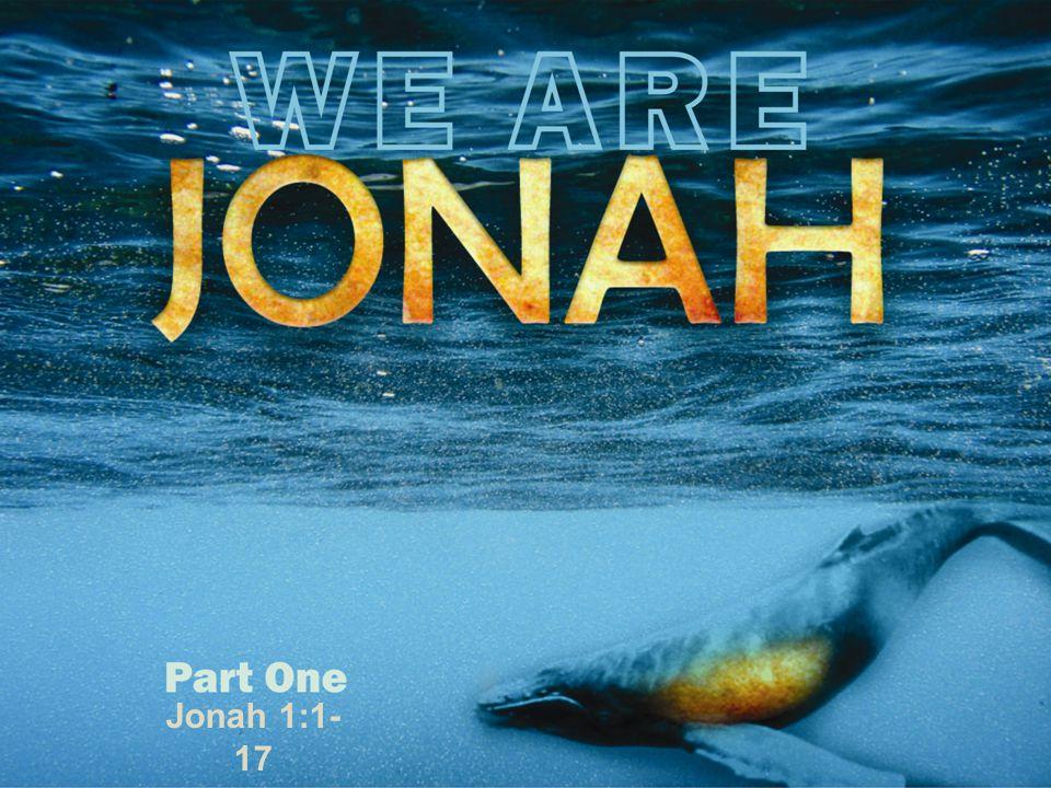 Jonah 1:1- 17