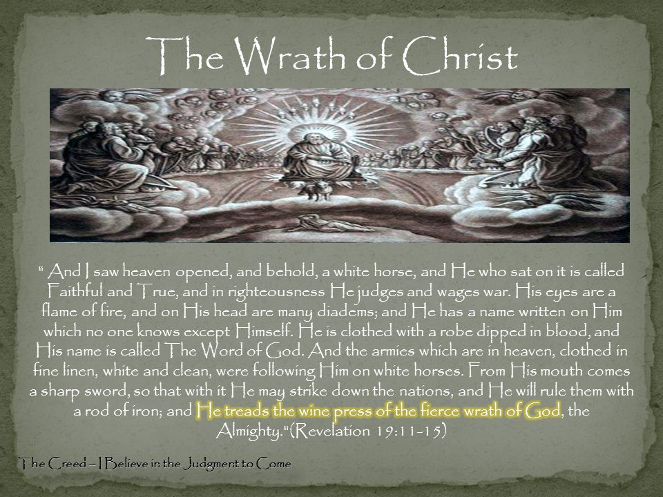 The Wrath of Christ The Creed – I Believe in the Judgment to Come