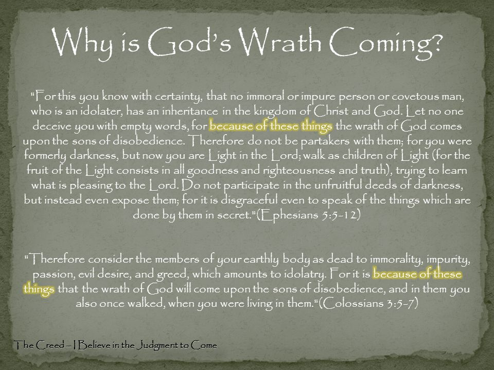 Why is God's Wrath Coming The Creed – I Believe in the Judgment to Come