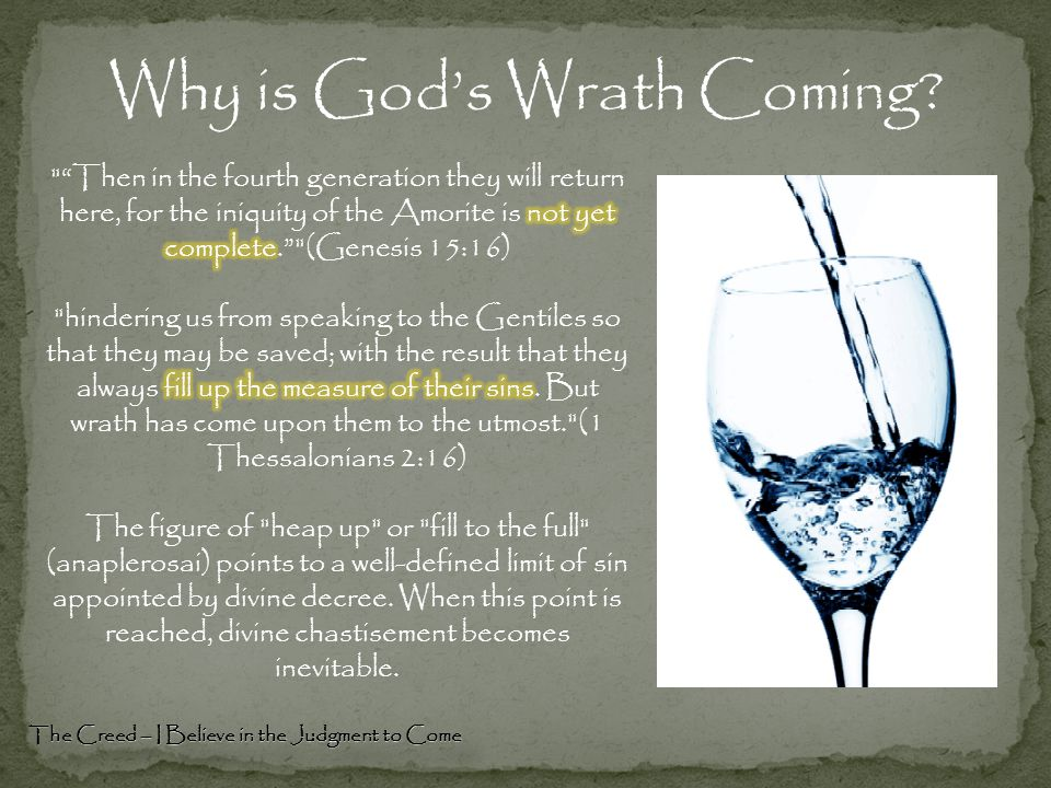 Why is God's Wrath Coming? The Creed – I Believe in the Judgment to Come