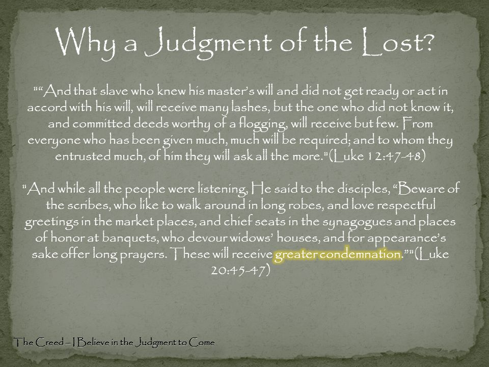 Why a Judgment of the Lost? The Creed – I Believe in the Judgment to Come