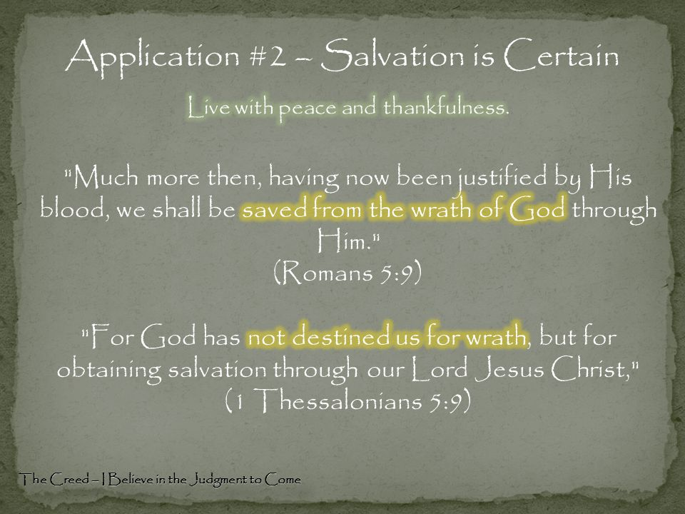 Application #2 – Salvation is Certain The Creed – I Believe in the Judgment to Come