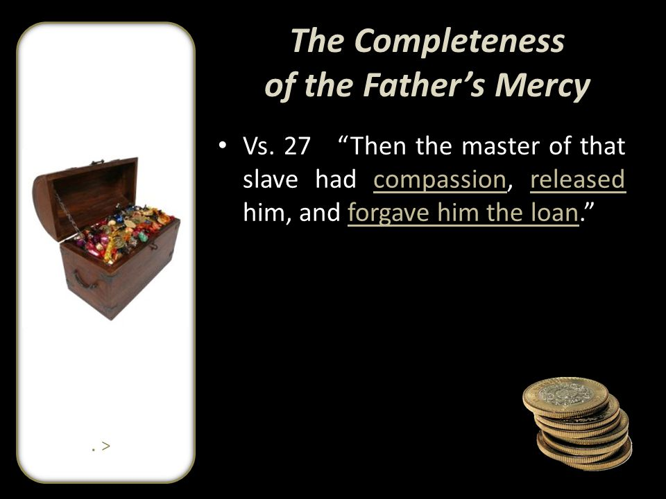 The Completeness of the Father's Mercy Vs.