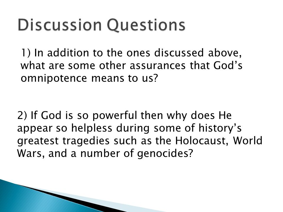 1) In addition to the ones discussed above, what are some other assurances that God's omnipotence means to us.