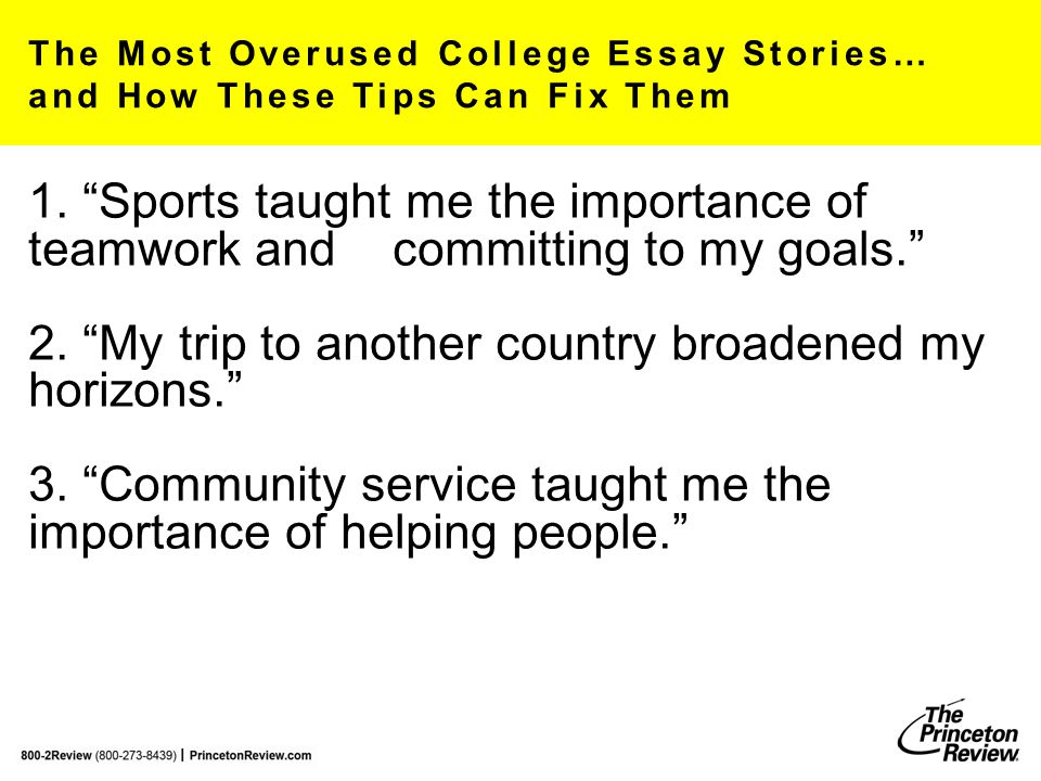 """The Most Overused College Essay Stories… and How These Tips Can Fix Them 1. """"Sports taught me the importance of teamwork and committing to my goals."""""""