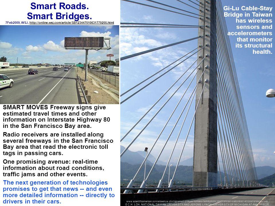 dove@parshift.com, 63 Smart Roads. Smart Bridges. 7Feb2009, WSJ, http://online.wsj.com/article/SB123447510631779255.htmlhttp://online.wsj.com/article/