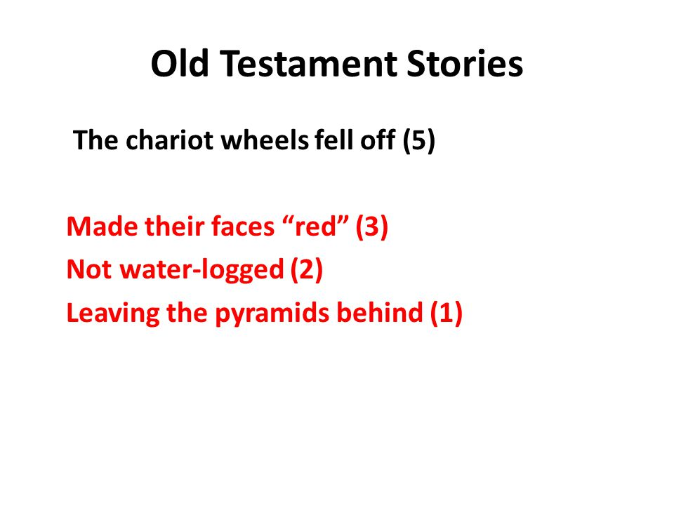 Old Testament Stories Crossing the Red Sea The LORD made the wheels of their chariots come off so that they had difficulty driving.
