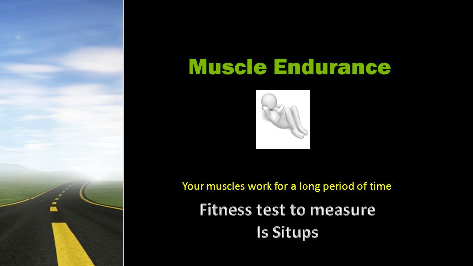 Muscle Strength Fitness test is PUSH-UPS