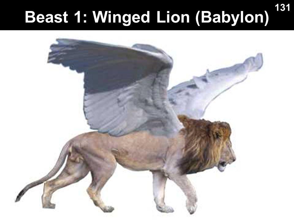 Beast 1: Winged Lion (Babylon) 131