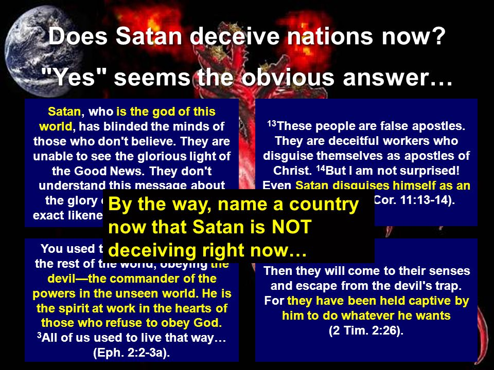 Does Satan deceive nations now.