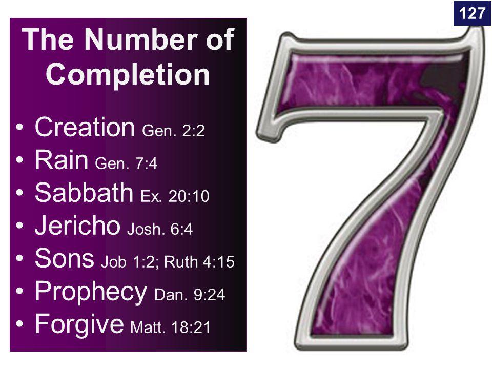 The Number of Creation Gen. 2:2 Rain Gen. 7:4 Sabbath Ex.