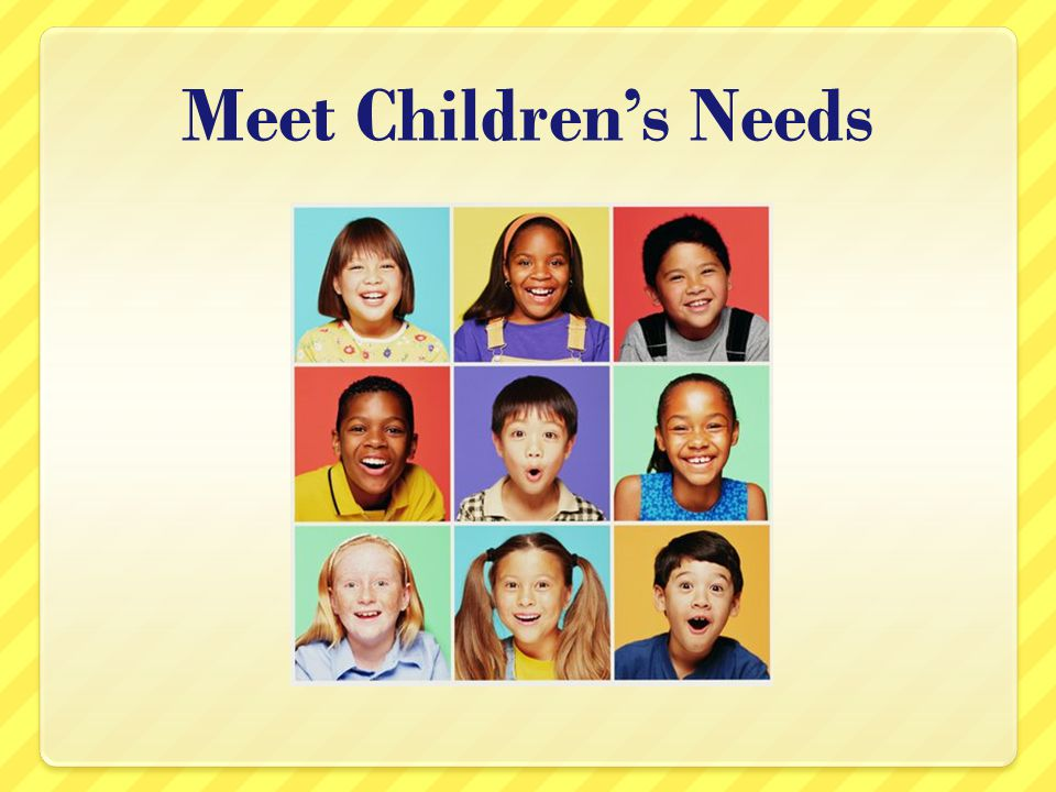Meet Children's Needs