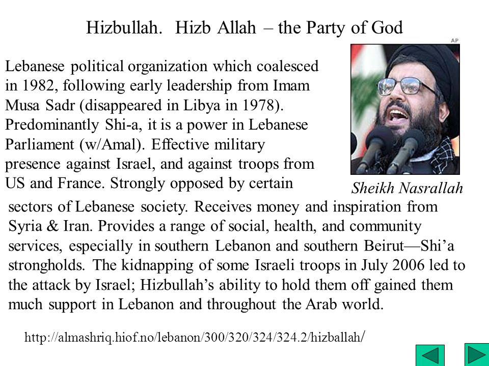Hizbullah.