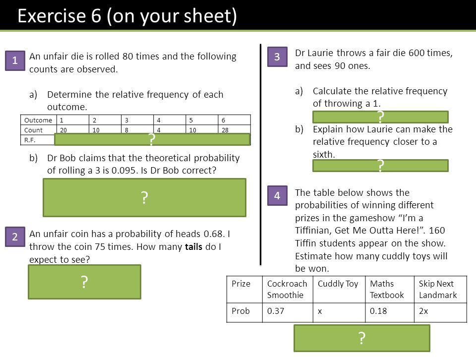 Exercise 6 (on your sheet) An unfair die is rolled 80 times and the following counts are observed.