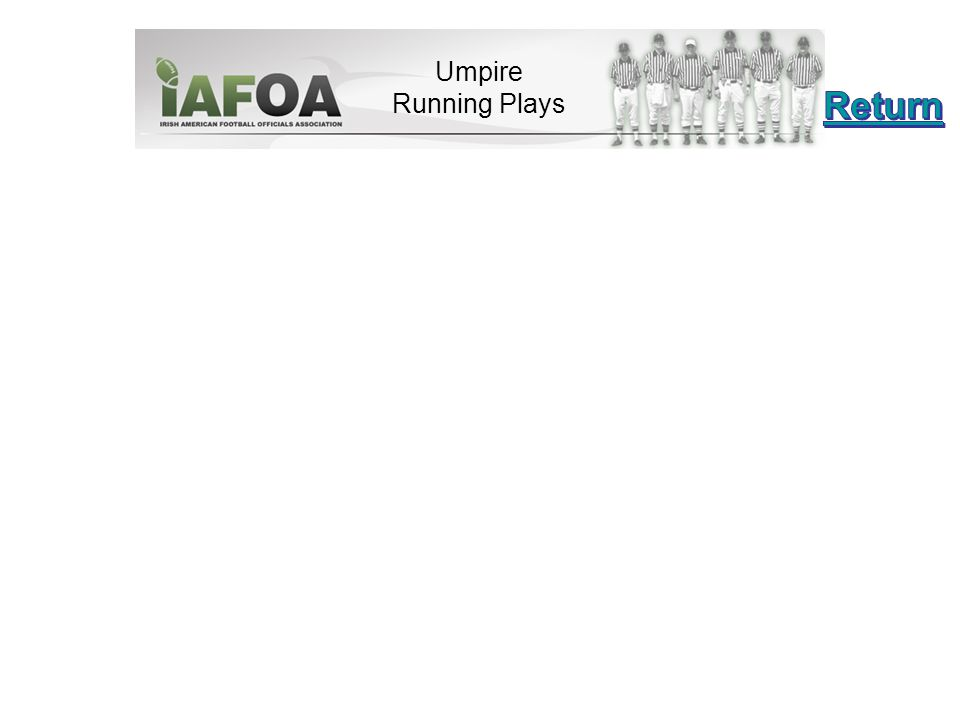 Umpire Running Plays