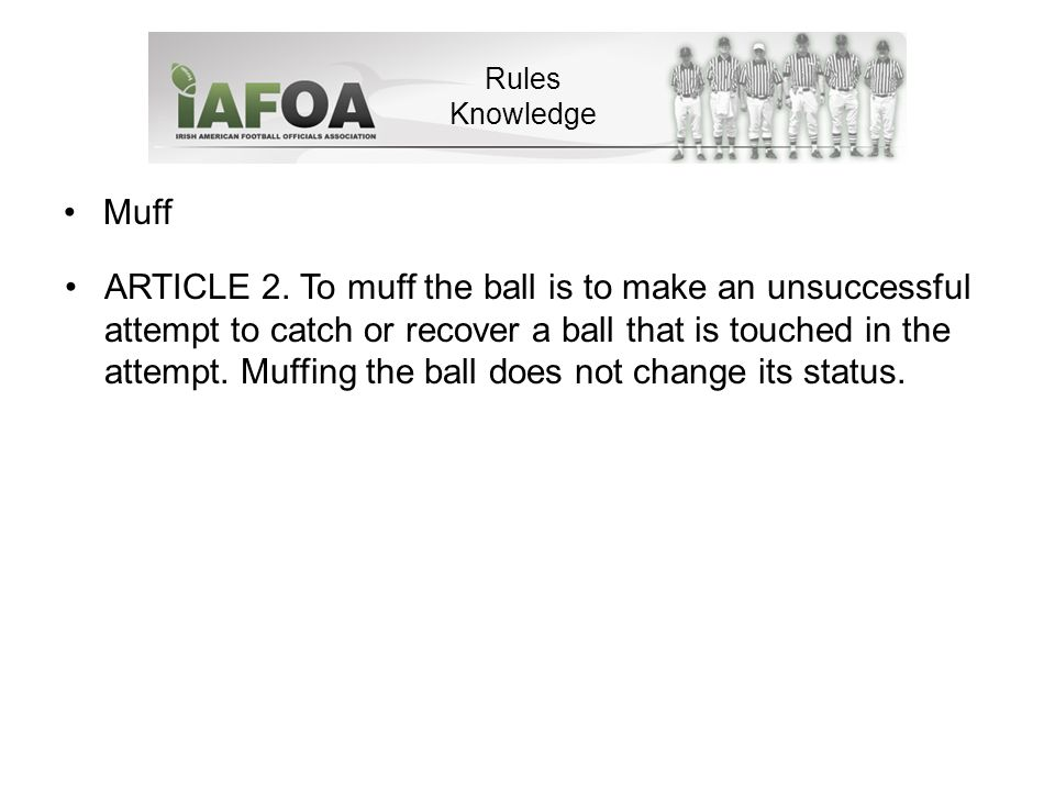 Muff Rules Knowledge ARTICLE 2.