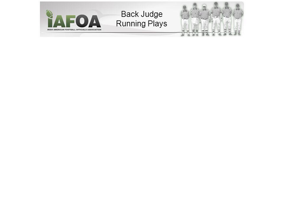 Back Judge Running Plays
