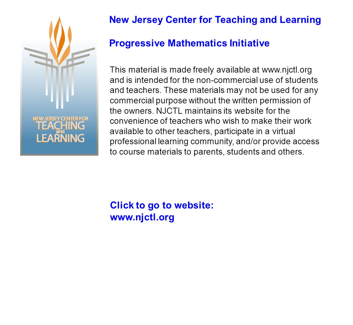 This material is made freely available at www.njctl.org and is intended for the non-commercial use of students and teachers.