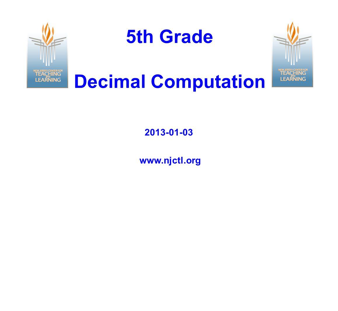 5th Grade Decimal Computation www.njctl.org 2013-01-03