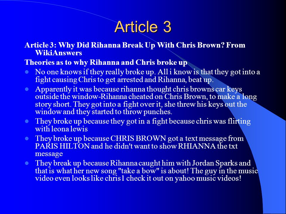 Article 3 Article 3: Why Did Rihanna Break Up With Chris Brown.