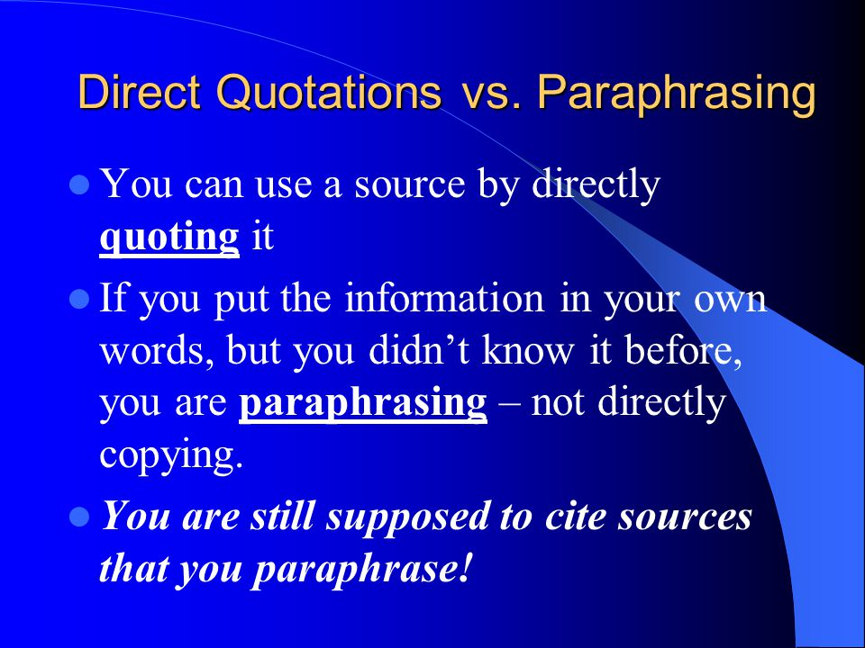 Direct Quotations vs.