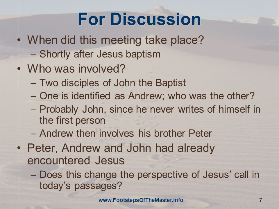 For Discussion When did this meeting take place.–Shortly after Jesus baptism Who was involved.