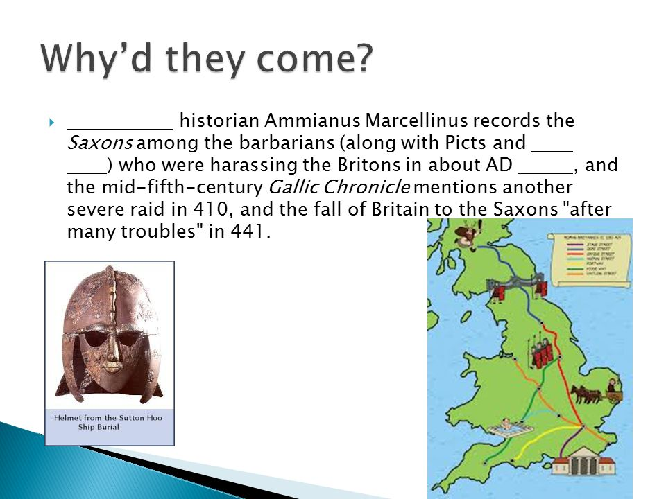  historian Ammianus Marcellinus records the Saxons among the barbarians (along with Picts and ) who were harassing the Britons in about AD, and the m