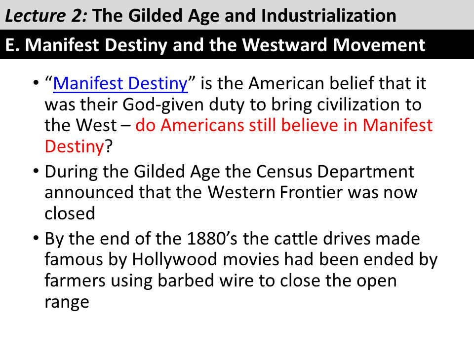 """""""Manifest Destiny"""" is the American belief that it was their God-given duty to bring civilization to the West – do Americans still believe in Manifest"""