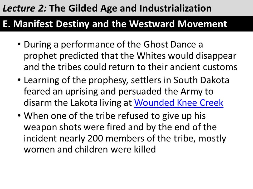 During a performance of the Ghost Dance a prophet predicted that the Whites would disappear and the tribes could return to their ancient customs Learn