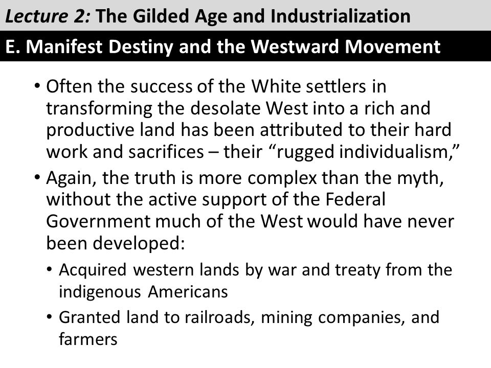 Often the success of the White settlers in transforming the desolate West into a rich and productive land has been attributed to their hard work and s