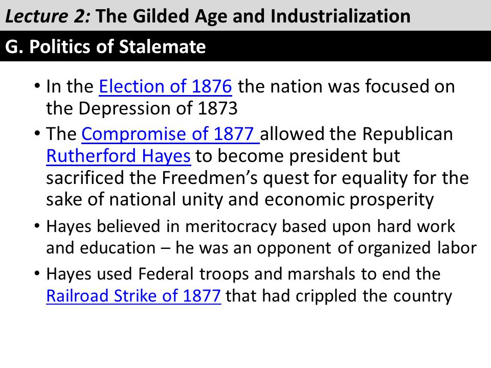 In the Election of 1876 the nation was focused on the Depression of 1873Election of 1876 The Compromise of 1877 allowed the Republican Rutherford Haye