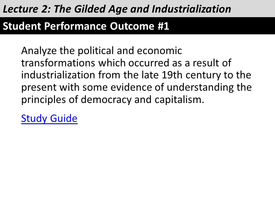 Analyze the political and economic transformations which occurred as a result of industrialization from the late 19th century to the present with some