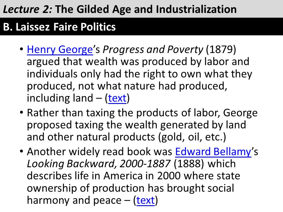 Henry George's Progress and Poverty (1879) argued that wealth was produced by labor and individuals only had the right to own what they produced, not