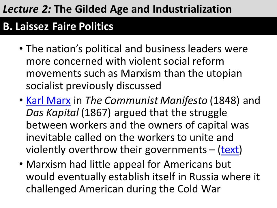 The nation's political and business leaders were more concerned with violent social reform movements such as Marxism than the utopian socialist previo