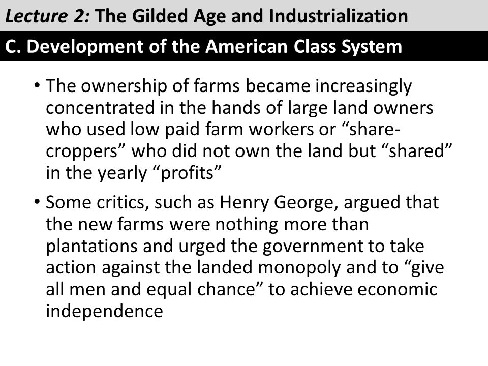 """The ownership of farms became increasingly concentrated in the hands of large land owners who used low paid farm workers or """"share- croppers"""" who did"""
