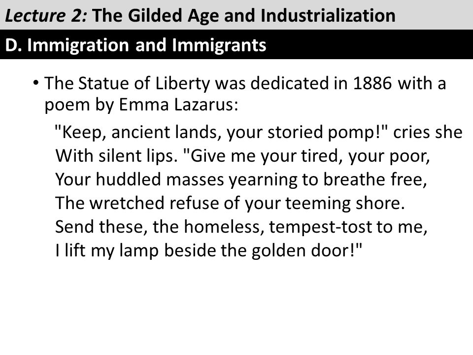 The Statue of Liberty was dedicated in 1886 with a poem by Emma Lazarus:
