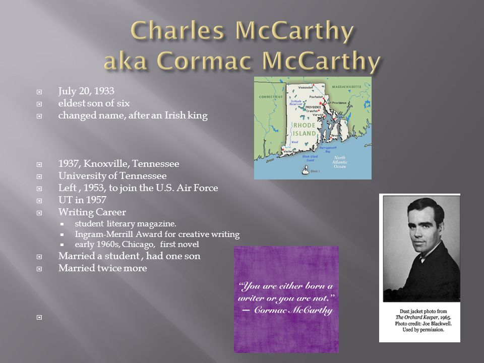  the primary setting  highlights theme of transcendent  simplicity reflects McCarthy's sparse writing style