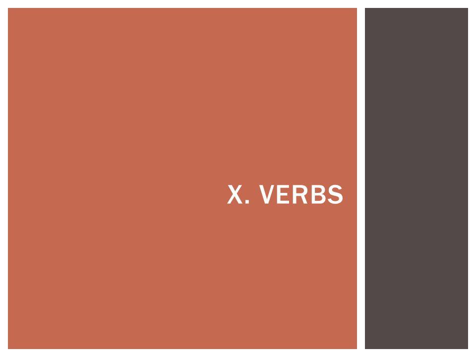X. VERBS